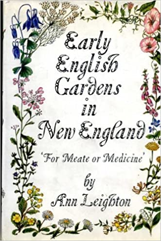 Early English Gardens in New England