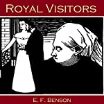 Royal Visitors | E. F. Benson