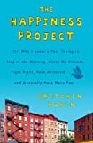 eBooks - The Happiness Project: Or, Why I Spent a Year Trying to Sing in the Morning, Clean My Closets, Fight Right, Read Aristotle, and Generally Have More Fun