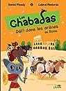 Défi dans les arènes de Rome - les Chabadas T. 7 par Picouly