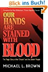 Our Hands Are Stained with Blood: The...
