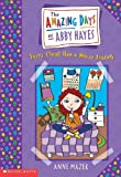 Every Cloud Has A Silver Lining (Turtleback School & Library Binding Edition) (Amazing Days of Abby Hayes (Pb)) (0613250486) by Mazer, Anne