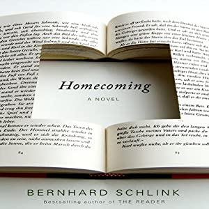 Homecoming: A Novel | [Bernhard Schlink]