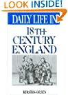 Daily Life in 18th-Century England (The Greenwood Press Daily Life Through History Series)