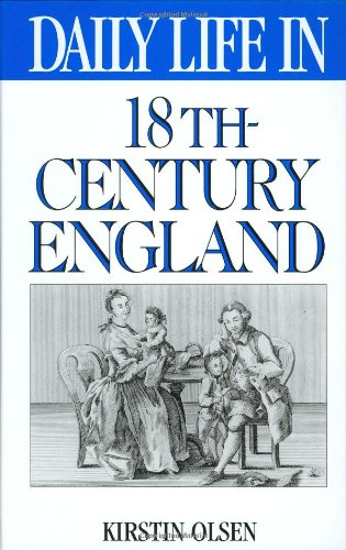 Daily Life in 18th-Century England