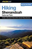 img - for Hiking Shenandoah National Park, 3rd (Regional Hiking Series) book / textbook / text book