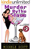 Murder by the Glass (A Wine Lover's Mystery Book 2)