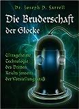 Die Bruderschaft der Glocke: Ultrageheime Technologie des Dritten Reichs jenseits der Vorstellungskraft title=