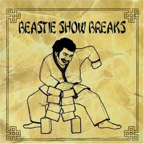 Beastie Boys - Beastie Show Breaks - Zortam Music