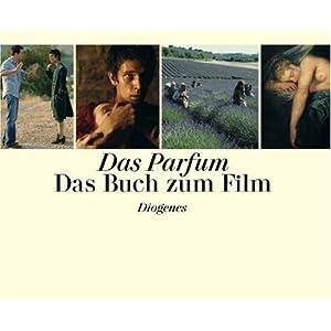 Das Parfum: Das Buch zum Film
