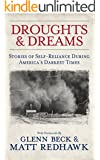 DROUGHTS & DREAMS: STORIES OF SELF-RELIANCE DURING AMERICA'S DARKEST TIMES
