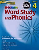 Word Study and Phonics: Grade 4 (Spectrum)