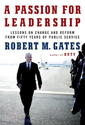 A Passion for Leadership: Lessons on Change and Reform from Fifty Years of Public Service PDF
