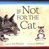 If Not for the Cat (0060596783) by Prelutsky, Jack