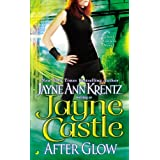 After Glow (Ghost Hunters, Book 2) (Harmony) ~ Jayne Castle