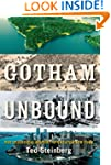 Gotham Unbound: The Ecological Histor...