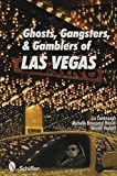 img - for Ghosts, Gangsters, and Gamblers of Las Vegas by Liz Cavanaugh (2009-07-01) book / textbook / text book