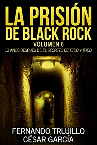 La prisión de Black Rock. Volumen 6