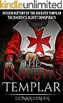 The Knights Templar: The Hidden Histo...