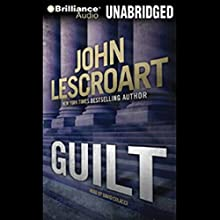 Guilt Audiobook by John Lescroart Narrated by David Colacci