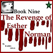 The Revenge of Esther Norman Book Nine | Barry Gray