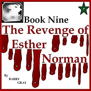 The Revenge of Esther Norman Book Nine Audiobook