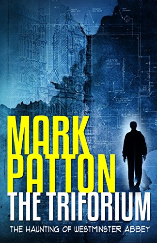 The Triforium: The Haunting Of Westminster Abbey by Mark Patton ebook deal