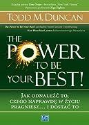 The Power to Be Your Best! Jak odnalezc to, czego naprawde w zyciu pragniesz... i dostac to (polish)