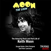 Moon the Loon | [Dougal Butler, Chris Trengove, Peter Lawrence]