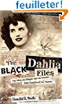 The Black Dahlia Files: The Mob, the...