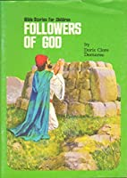 Followers of God (Bible stories for…