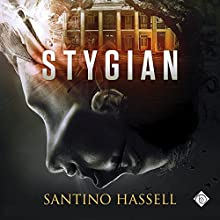 Stygian Audiobook by Santino Hassell Narrated by Geoffrey Alan