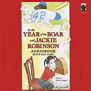 In the Year of the Boar and Jackie Robinson Audiobook