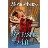 Pleasure Meby Monica Burns