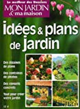 echange, troc Hotiot Mary François - Idees et Plans de Jardin