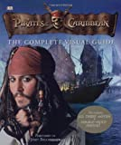 Pirates of the Caribbean Complete Visual Guide (1405320060) by Dakin, Glenn