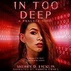 In Too Deep: The #Hackers Series, Book 2 Hörbuch von Sherry D. Ficklin Gesprochen von: Andrea Emmes