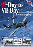 D-Day to VE Day: The Air Battle Over Europe (Airframe Extra)