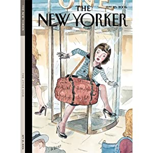 The New Yorker (Sept. 25, 2006) | [Elizabeth Kolbert, James Surowiecki, Andrea Lee, Calvin Trillin, Judith Thurman, Tad Friend, Anthony Lane]