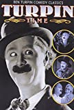 Turpin Time: Ben Turpin Comedy Classics (Broke In China / A Harem Knight / Why Ben Bolted / Yukon Jake) (Silent)