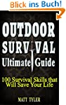 Outdoor Survival Ultimate Guide.100 S...
