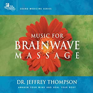 Music for Brainwave Massage 1 | [Jeffrey Thompson]