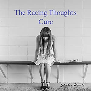The Racing Thoughts Cure Audiobook