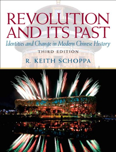 Revolution and Its Past: Identities and Change in Modern Chinese...