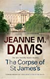 img - for The Corpse of St James's (A Dorothy Martin Mystery) book / textbook / text book