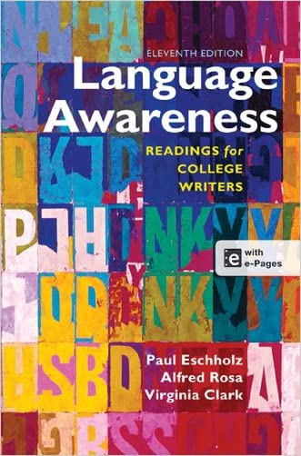 Language Awareness: Readings for College Writers written by Paul Eschholz