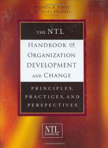 The NTL Handbook of Organization Development and Change:...