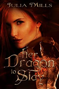 Her Dragon To Slay by Julia Mills ebook deal
