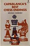 Capablanca's Best Chess Endings (Oxford chess books) (0192175548) by Chernev, Irving