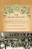img - for Ten Green Bottles: The True Story of One Family's Journey from War-torn Austria to the Ghettos of Shanghai Reprint edition by Kaplan, Vivian Jeanette (2004) Paperback book / textbook / text book